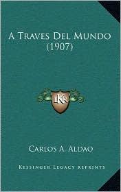 A Traves del Mundo (1907)