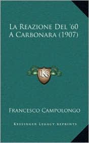 La Reazione Del '60 A Carbonara (1907)