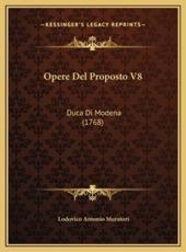 Opere del Proposto V8 - Lodovico Antonio Muratori