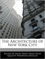 The Architecture Of New York City - Jenny Reese