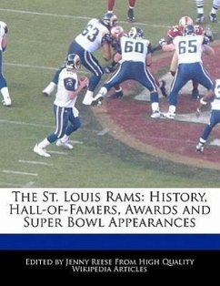 The St. Louis Rams: History, Hall-Of-Famers, Awards and Super Bowl Appearances - Reese, Jenny