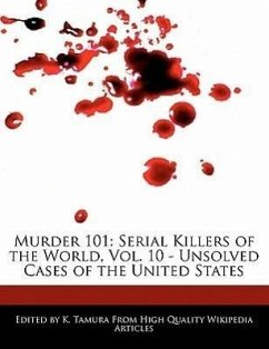 Murder 101: Serial Killers of the World, Vol. 10 - Unsolved Cases of the United States - Cleveland, Jacob Tamura, K.
