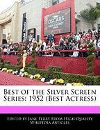 Best of the Silver Screen Series: 1952 (Best Actress)