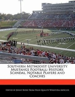 Southern Methodist University Mustangs Football: History, Scandal, Notable Players and Coaches - Reese, Jenny