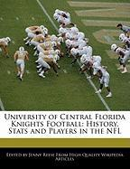 University of Central Florida Knights Football: History, STATS and Players in the NFL