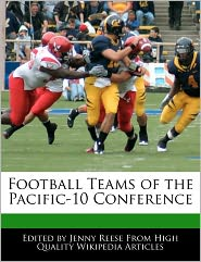 Football Teams Of The Pacific-10 Conference - Jenny Reese