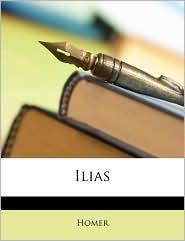 Homers Ilias. Erstes Heft.