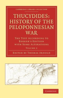 Thucydides: History of the Peloponnesian War - Volume 2 - Herausgeber: Arnold, Thomas