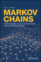 Markov Chains - From Theory to Implementation and Experimentation - Paul A. Gagniuc
