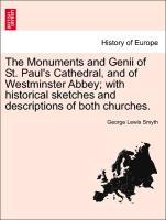 The Monuments and Genii of St. Paul´s Cathedral, and of Westminster Abbey; with historical sketches and descriptions of both churches. als Taschen... - British Library, Historical Print Editions