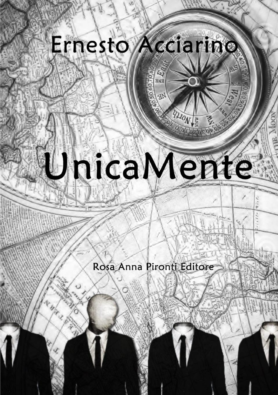 UnicaMente  Ernesto Acciarino  Taschenbuch  25:B&W 5.83 x 8.27 in or 210 x 148 mm (A5) Perfect Bound on White w/Gloss Lam  Italienisch  2015 - Acciarino, Ernesto
