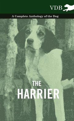 The Harrier - A Complete Anthology of the Dog - Various