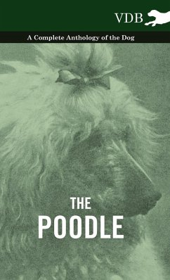 The Poodle - A Complete Anthology of the Dog - Various