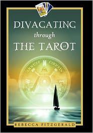 Divagating Through The Tarot - Rebecca Fitzgerald