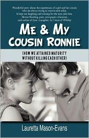 Me & My Cousin Ronnie - Lauretta Mason-Evans