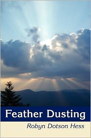 Feather Dusting - Robyn Dotson Hess