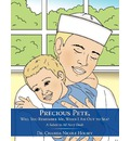 Precious Pete, Will You Remember Me, When I Am Out to Sea? - Chanda Nicole Holsey