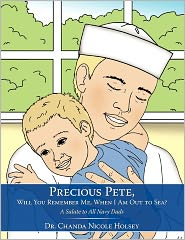 Precious Pete, Will You Remember Me, When I Am Out To Sea? - Dr. Chanda Nicole Holsey
