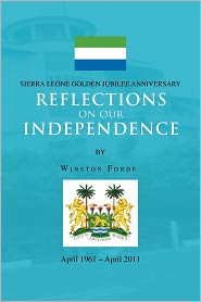 Reflections On Our Independence - Winston Forde