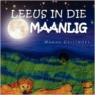 Leeus In Die Maanlig - Wanda Gallimore