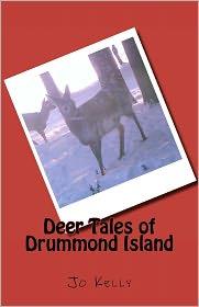 Deer Tales of Drummond Island - Jo Kelly