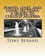 Points, Lines, and Conic Sections