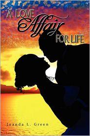 A Love Affair for Life - Juanda L. Green