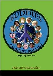 Buddies Against Bullies - Marcia Ostrander