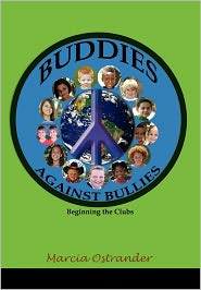 Buddies Against Bullies - Marcia Ostrander