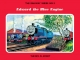 Railway Series No. 9: Edward the Blue Engine - Rev. W. Awdry