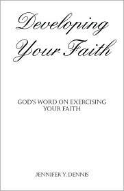 Developing Your Faith: God's Word on Exercising Your Faith