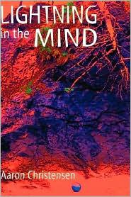 Lightning in the Mind - Aaron Christensen