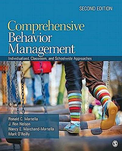 Comprehensive Behavior Management: Individualized, Classroom, and Schoolwide Approaches - Ronald C. Martella