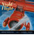 Night Flight - Robert Burleigh