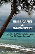 Hurricanes & Hangovers: and other tall tales and loose lies from the coconut telegraph