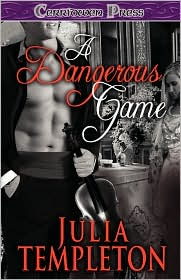 A Dangerous Game - Julia Templeton
