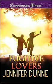 Fugitive Lovers - Jennifer Dunne