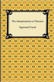 The Interpretation of Dreams - Sigmund Freud, A.A. Brill (Translator)