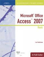 Illustrated Course Guide: Microsoft Office Access 2007 Basic (Illustrated Course Guides in Full Color)