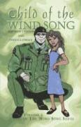 Child of the Wind Song: Volume 2 in the Wind Song Series: Volume 2 in The Wind Song Series: 2 (The Wind Song)