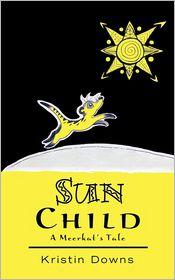 Sun Child - Kristin Downs