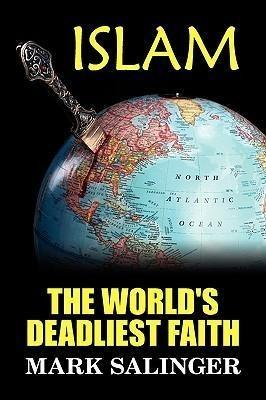 Islam: The World's Deadliest Faith
