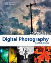 Complete Digital Photography - Long, Ben