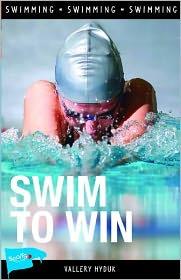 Swim to Win - Vallery Hyduk