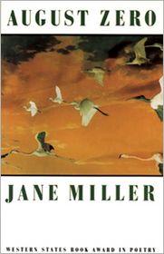 August Zero - Jane Miller