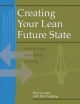 Creating Your Lean Future State - Tom Luyster; Don Tapping