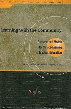 Learning with the Community: Concepts and Models for Service-Learning in Teacher Education - Herausgeber: Erickson, Joseph A. Zlotkowski, Edward Anderson, Jeffrey B.