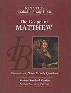 The Gospel According to Matthew (Ignatius Catholic Study Bible)