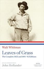 Leaves of Grass: The Complete 1855 and 1891-92 Editions - Whitman, Walt / Hollander, John