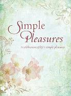 Simple Pleasures: Inspiration for a Beautiful Life